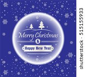 merry christmas and happy new... | Shutterstock .eps vector #515155933