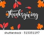 hand drawn thanksgiving... | Shutterstock .eps vector #515351197