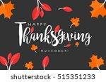 hand drawn thanksgiving... | Shutterstock .eps vector #515351233