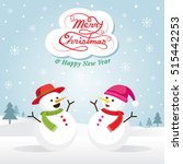 snowman and snowgirl  christmas ... | Shutterstock .eps vector #515442253