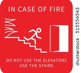 In Case Of Fire Don't Use...