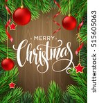 christmas tree branches border... | Shutterstock .eps vector #515605063