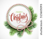 christmas tree branches border... | Shutterstock .eps vector #515605093