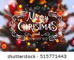 christmas tree background and... | Shutterstock . vector #515771443