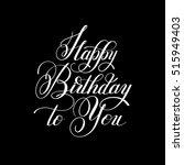 black and white hand lettering... | Shutterstock .eps vector #515949403