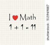 i love math   funny inscription ... | Shutterstock .eps vector #515969887