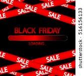black friday  progress loading...   Shutterstock .eps vector #516156133