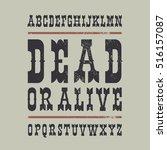 western style font. retro... | Shutterstock .eps vector #516157087