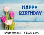 happy birthday  tulips on blue... | Shutterstock . vector #516281293