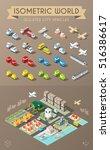 isometric world. set of... | Shutterstock .eps vector #516386617