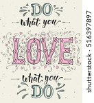 """do what you love and love what ... 