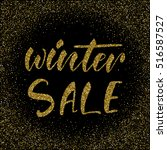 winter sale   ink freehand... | Shutterstock .eps vector #516587527