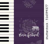 music piano festival poster... | Shutterstock .eps vector #516599377