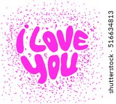 words i love you shaped in... | Shutterstock .eps vector #516634813
