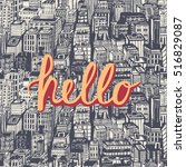 hello quote hand lettering with ... | Shutterstock .eps vector #516829087