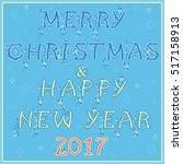 merry christmas and happy new... | Shutterstock . vector #517158913