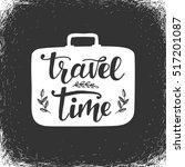 travel time inspirational... | Shutterstock .eps vector #517201087
