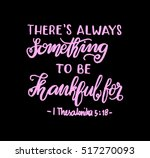 there is always something to be ... | Shutterstock .eps vector #517270093