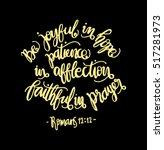 be joyful in hope  patient in... | Shutterstock .eps vector #517281973