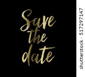 save the date gold glitter... | Shutterstock . vector #517297147