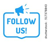 follow us  megaphone icon. flat ...   Shutterstock .eps vector #517378843
