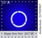 circular arrows vector icon | Shutterstock .eps vector #517599907