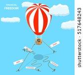 financial freedom isometric... | Shutterstock .eps vector #517648243
