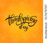 happy thanksgiving day... | Shutterstock .eps vector #517670707