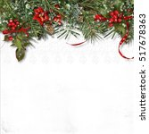christmas border with firtree ... | Shutterstock . vector #517678363