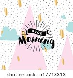 good morning. inspirational... | Shutterstock .eps vector #517713313