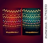 cards with shining garlands....   Shutterstock .eps vector #517932553