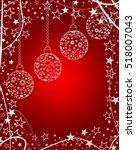 christmas balls background | Shutterstock . vector #518007043