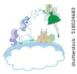 castle  unicorn and fairy  ... | Shutterstock . vector #518024683