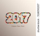 happy new year 2017 text design ... | Shutterstock .eps vector #518050207