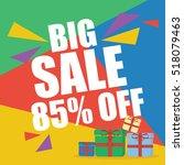 big sale eighty five percent  | Shutterstock .eps vector #518079463