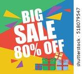 big sale eighty percent  | Shutterstock .eps vector #518079547