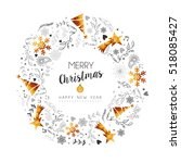 merry christmas new year wreath ... | Shutterstock . vector #518085427
