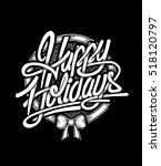 happy holidays typographic... | Shutterstock .eps vector #518120797