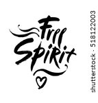 free spirit vector lettering... | Shutterstock .eps vector #518122003
