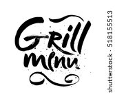 grill lettering background.... | Shutterstock .eps vector #518155513