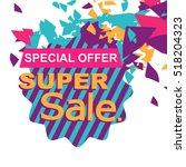 super sale  paper banner  sale... | Shutterstock .eps vector #518204323