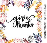 give thanks season hand drawn... | Shutterstock .eps vector #518213563
