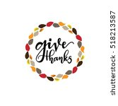 give thanks season hand drawn... | Shutterstock .eps vector #518213587