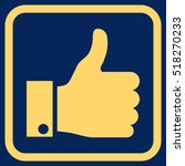 thumb up yellow vector icon.... | Shutterstock .eps vector #518270233
