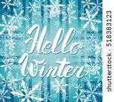 hello winter text.  brush... | Shutterstock . vector #518383123