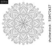 flower mandala. vintage... | Shutterstock .eps vector #518472637