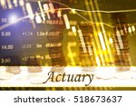 Small photo of Actuary - Abstract digital information to represent Business&Financial as concept. The word Actuary is a part of stock market vocabulary in stock photo