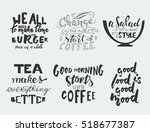 tea makes everything better..... | Shutterstock .eps vector #518677387