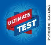 ultimate test arrow tag sign.   Shutterstock .eps vector #518712823