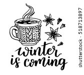 winter is coming  lettering... | Shutterstock . vector #518713897